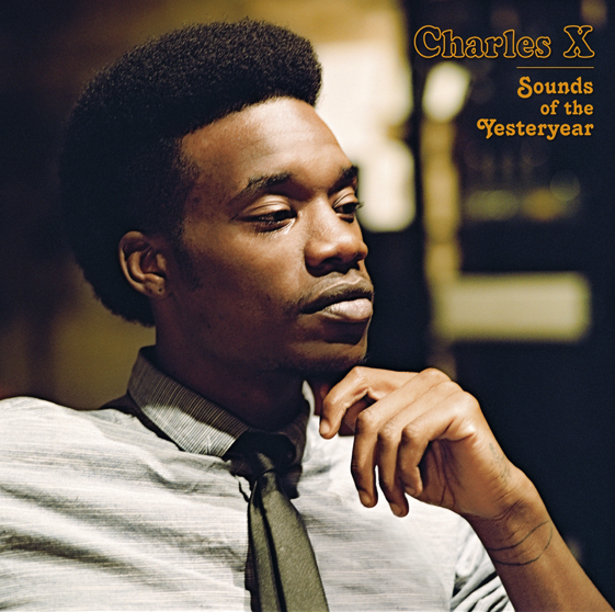 charles_x_sounds_of_the_yesteryear